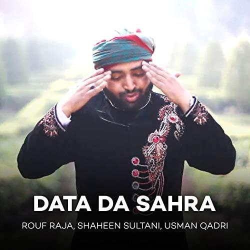 Rouf Raja, Shaheen Sultani & Usman Qadri