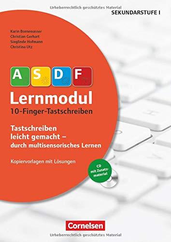 ASDF-Lernmodul: 10-Finger-Tastschreiben (3. Auflage): Kopiervorlagen mit Lösungen und CD-ROM