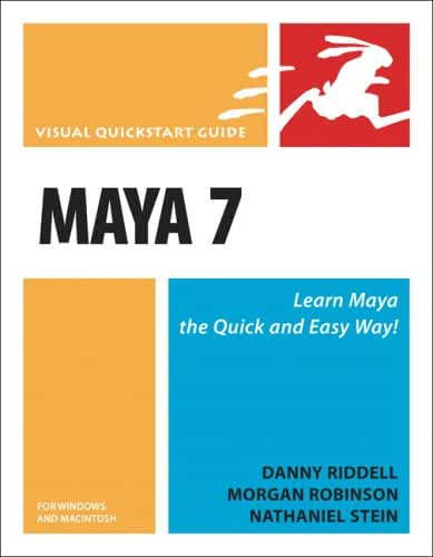 Maya 7 for Windows and Macintosh: Visual QuickStart Guide