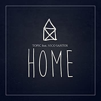 Home (feat. Nico Santos)