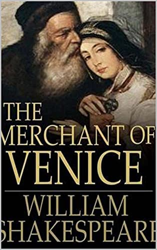 The Merchant of Venice Annotated (English Edition)