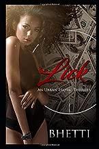 Lick: An Urban Erotic Thriller Novella