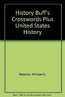 History Buff's Crosswords Plus United States History