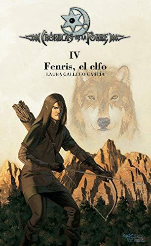 Crónicas de la Torre IV. Fenris  el elfo PDF EPUB Gratis descargar completo