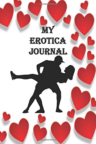 My Erotica Journal: A journal notebook with p
