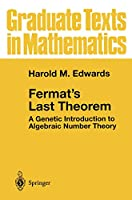 Fermat's Last Theorem: A Genetic Introduction to Algebraic Number Theory (Graduate Texts in Mathematics (50))