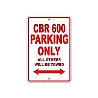 なまけ者雑貨屋 CBR 600 Parking Only All Others Will Be Towed 道路標識メタルサイン 金属スズヴィンテージ安全標識警告サインディスプレイボードスズサインポスター看板