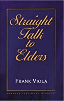 Straight Talk to Elders 0966665740 Book Cover