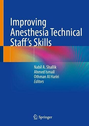 Improving Anesthesia Technical Staff's Skills