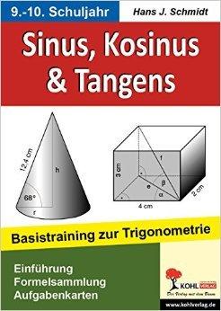 Sinus, Kosinus & Tangens: Basistraining zur Trigonometrie ( 15. Januar 2010 )