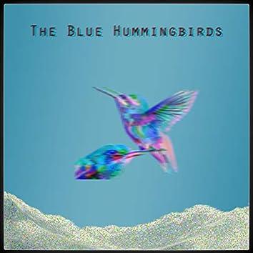 The Blue Hummingbirds
