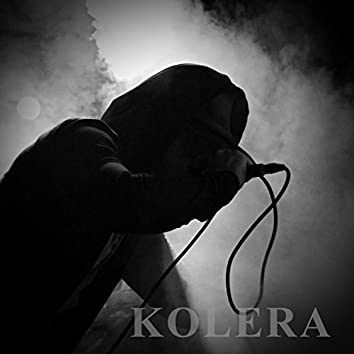 Kolera (Prod. TCustomz)