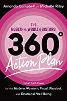 The Health & Wealth Sisters' 360° Action Plan