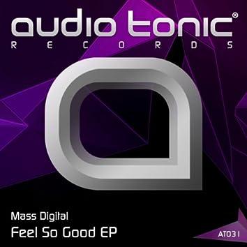 Feel So Good EP