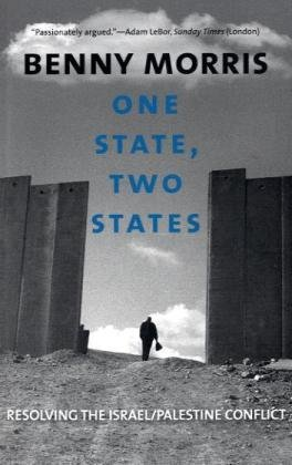One State, Two States: Resolving the Israel/Palestine...