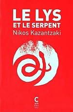 Le lys et le serpent de Nikos Kazantzakis