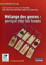 Mélange des genres - Panique chez les taxons ! de Cédric Villani