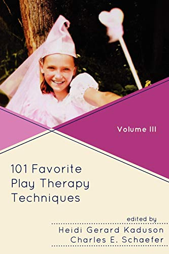 101 Favorite Play Therapy Techniques (Volume 3) (Child Therapy (Jason Aronson))