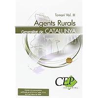 Agents Rurals de la Generalitat de Catalunya. Temari Vol. III. (Colección 381)