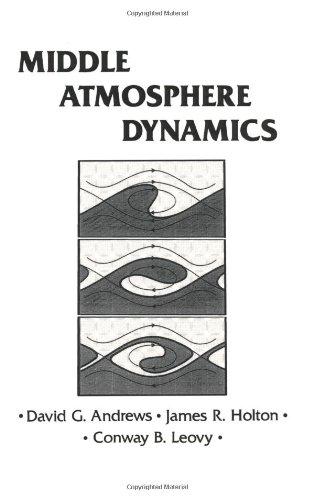 Middle Atmosphere Dynamics, Volume 40 (International Geophysics)