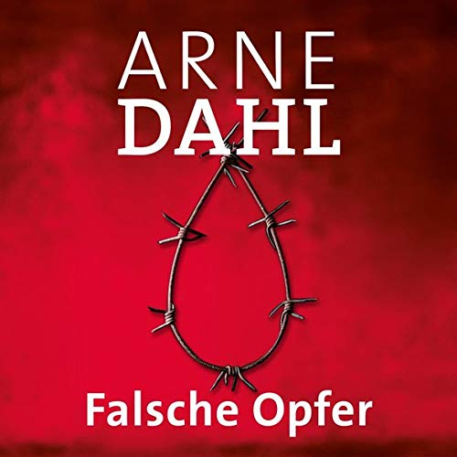 Falsche Opfer Audiobook By Arne Dahl cover art