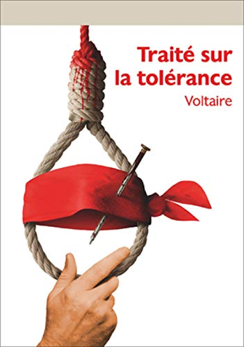 Traite sur la tolerance (annoté) (French Edition)