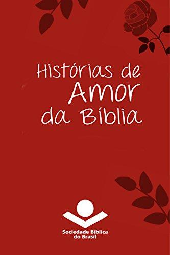 Histórias de amor da Bíblia (Histórias da Bíblia)