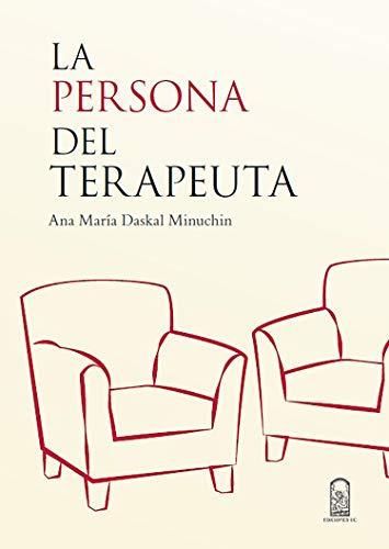 La persona del terapeuta (Spanish Edition)