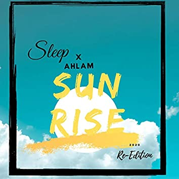 Sunrise (feat. Ahlam)