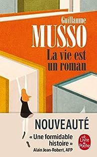 La vie est un roman par Musso