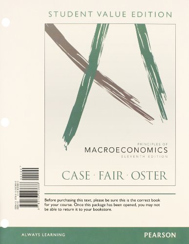 Priniciples of Macroeconomics, Student Value Edition Plus NEW MyEconLab with Pearson eText -- Access Card Package (11th