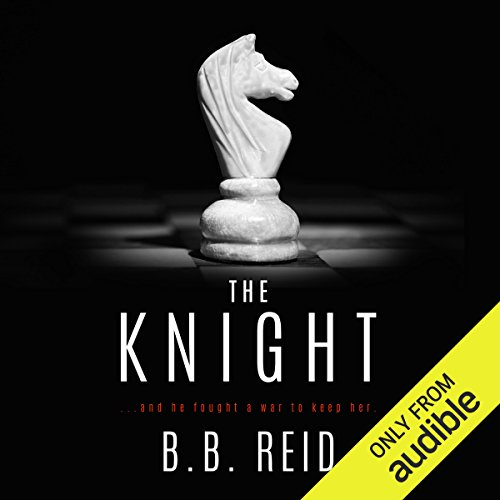 The Knight                   By:                                                                                                                                 B. B. Reid                               Narrated by:                                                                                                                                 Bunny Warren,                                                                                        Shannon Gunn                      Length: 7 hrs and 37 mins     40 ratings     Overall 4.4