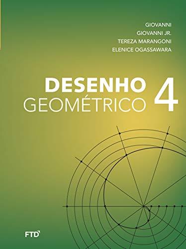 Desenho Geométrico - Volume 4: Livro do Aluno