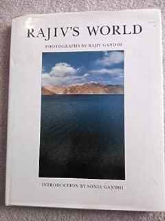 Rajiv's World: Photographs by Rajiv Gandhi