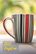 Don't Forget Me: Red White Gray Morning Coffee Cup.Internet Password Logbook  with alphabetical tabs.Personal Address of websites, usernames, ... printed format.Size 6x9 inches