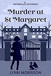 Murder at St Margaret: A charmingly fun paranormal cozy mystery (Oxford Key Mysteries Book 1)