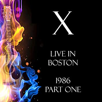 Live in Boston 1986 Part One (Live)