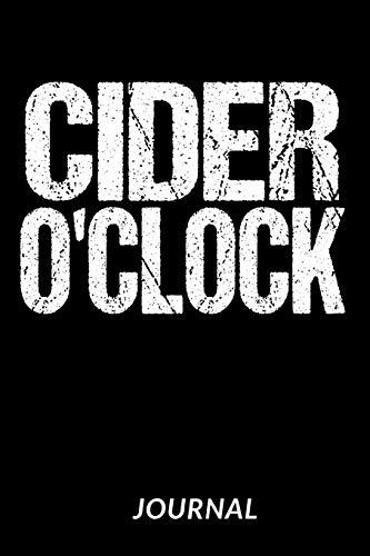 Cider O'Clock Journal: Dot Grid Notebook - 120 Pages For Cider Lovers - 6
