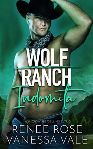 Indomita (Il Ranch Dei Wolf)