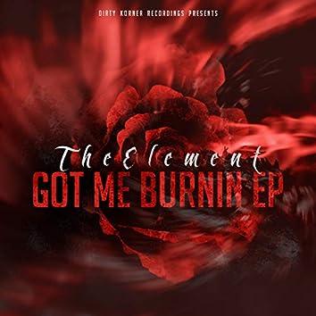 Got Me Burnin EP