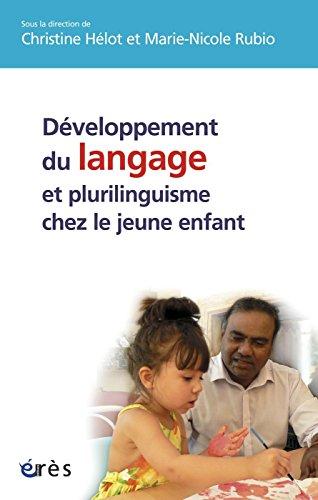 Développement du langage et plurilinguisme chez le jeune enfant
