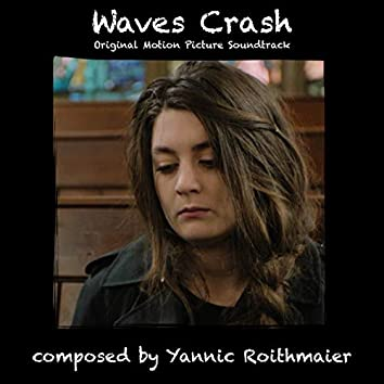 Waves Crash (Original Motion Picture Soundtrack)