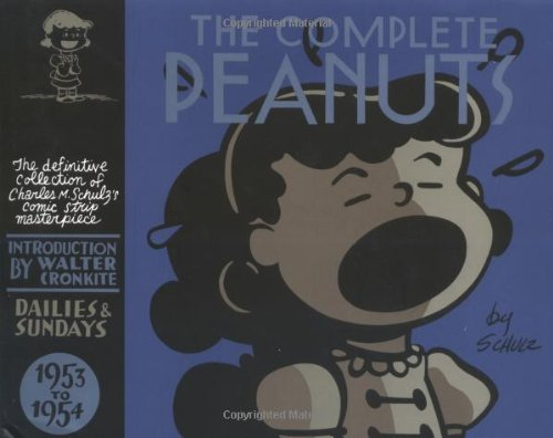 The Complete Peanuts 1953-1954: Vol. 2 Hardcover Edition (Vol. 2) (The Complete Peanuts)