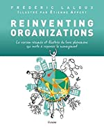 Reinventing organizations de Frederic Laloux
