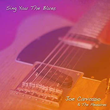 Sing You the Blues