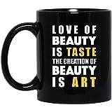 Ahdyr Taza Taza de café BB El Amor de la Belleza es Gusto La Belleza es Arte 11 oz. Taza Negra
