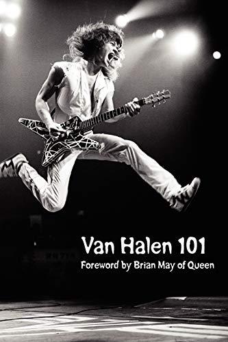 Van Halen 101: Foreword by Brian May
