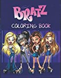 Bratz Coloring Book: GREAT Gift for Any Fans of Bratz with 110 GIANT PAGES and EXCLUSIVE ILLUSTRATIONS!