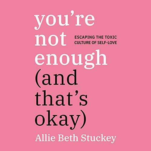 You're Not Enough (and That's Okay) cover art
