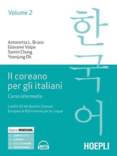 Il coreano per italiani. Corso intermedio. Livello A2 del quadro comune europeo di riferimento per le lingue